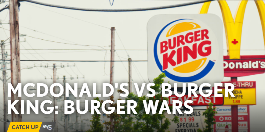 McDonalds v Burger King: Burger Wars