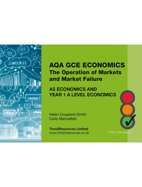 AQA GCE Economics The Operation of Market and Market Failure (AS and Year 1) Revision Guides (50)