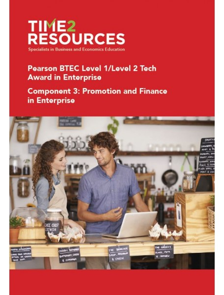 Pearson BTEC Level 1 and 2 Tech Award Enterprise Component 3 Promotion and Finance Enterprise Revision Guide