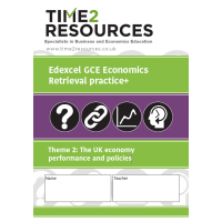 Edexcel GCE Economics Theme 2 The UK economy performance and policies Retrieval Practice+ Workbook (pack of 10)